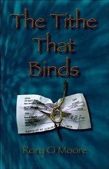 The Tithe That Binds – Rory O. Moore
