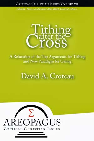 Guest Post – David Croteau: Tithing After the Cross